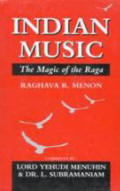 Indian music the magic of the raga