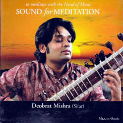 Naad meditation music with Deobrat Mishra